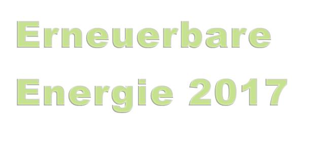 Erneuerbare Energie 2017 Energiemix