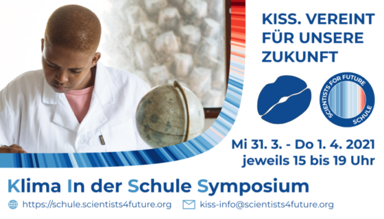 KISS Klima in der Schule Symposium #Scientists4Future